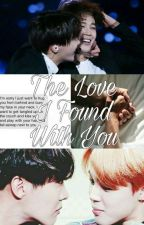 The Love I Found With You//BTS FF by namkandaforlife