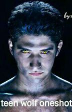 teen wolf one shots(open for recommendations) by inlovewitthemoney