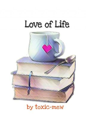 Love of life by Toxic-mew