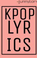 KPOP LYRICS by gummybarny