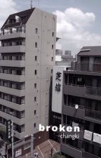 broken »changki«  by minhyukslatte