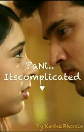 PaNi.. it's complicated ♥ by KeshaBhosle