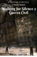 Walking For Silence II Guerra cívil by TwenTrevor