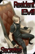 Resident Evil: Secretes by SIR_QUACK_ALOT