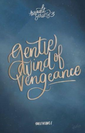 Gentle Wind of Vengeance by 4reuminct