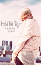 •Hold me tight || Jikook  by Ouishx