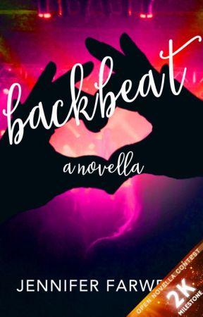 Backbeat (A Rock N Roll Romance) #opennovellacontest by JenniferFarwell