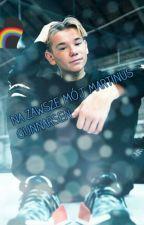 Na zawsze mój Martinus Gunnarsen  ❤ by _mmer_bam_polish