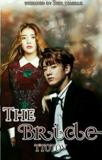 The Bride (LAD Book 2) by Ttotoy