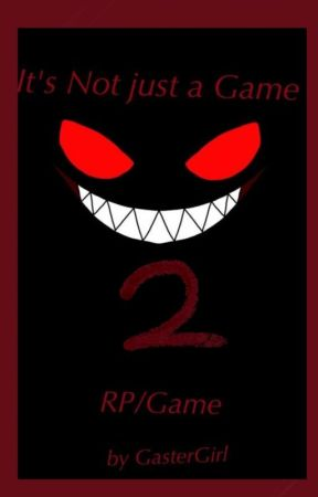 It's Not Just a Game 2 (RP/Game) by BittyBean