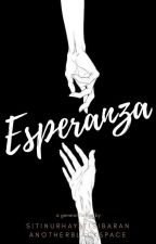 Esperanza (H. O. P. E) by anotherblackspace