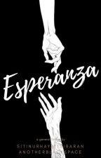 Esperanza (H. O. P. E) by YPAproject