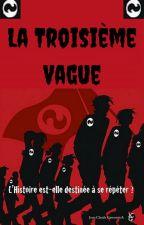 La Troisième Vague by Kroniques69