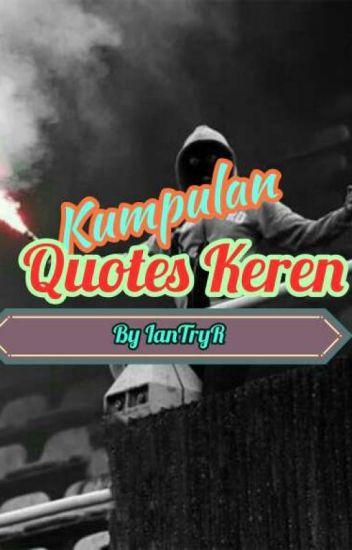 Kumpulan Quotes Keren Iantryr Wattpad