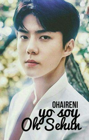 Yo soy Oh Sehun    Hunrene [Adaptada] by OhAireni