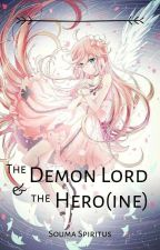 The Demon Lord & The Hero(ine) by _Mr_Chair_