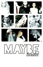 """Maybe  """"zerrie"""" by horansbrain"""