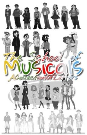 The School of Musicals by ACollectionOfLetters