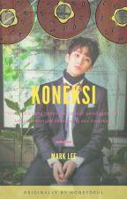 koneksi ▪ Mark Lee by honeydeul