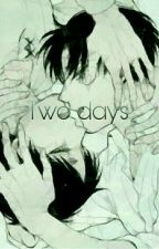 Two days || Ereri [SOSPESA] by _SaitamaBitch_