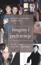 Preferencje i imaginy- Sherlock/ Supernatural by nieestetycznie