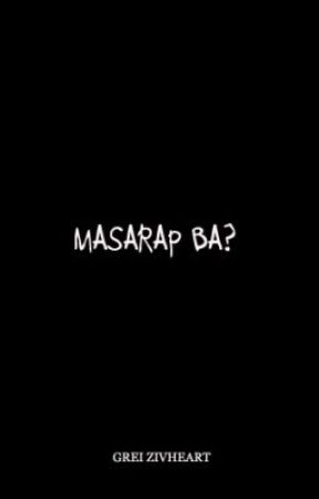 Masarap ba? [One-Shot Horror/Paranormal] by grei_zivheart