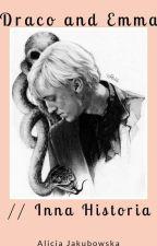 Draco and Emma - inna historia (zakończone ) by ala16102003