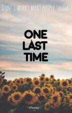 One last time||charlielenehan by sara_lenehan