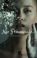 Não Pronunciado... by Grecorry