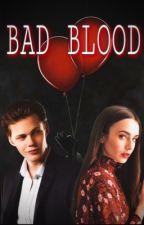 Bad Blood (Bill Skarsgård)  by Agreste1D