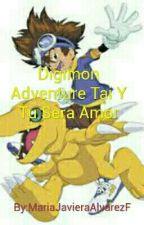 Digimon Adventure Tai Y Tu Sera Amor by lion-cat