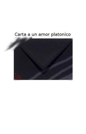 Carta a un amor platónico by rapido11
