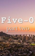 Five 0: Part Two by poppy_rose