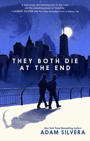 Book Review: They Both Die At The End by authoractorlife