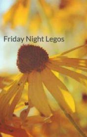 Friday Night Legos by bdatrio533