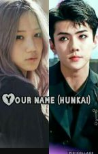 Your Name(hunkai gs) by AngelikaLika2