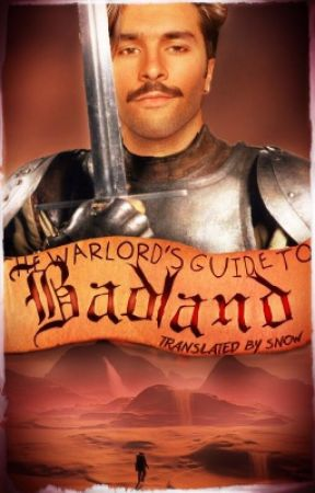 The Warlord's Guide to Badland by snowdeux