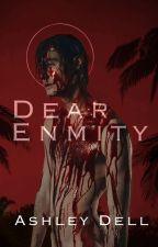 Dear Enmity by eI-LEEN6