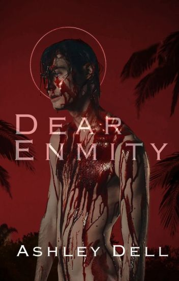 Dear Enmity