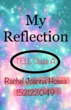 TELL Reflection by RachelJoannaH