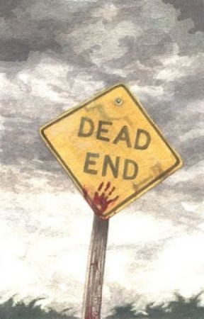 Dead End by averagenativeA