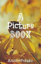 A Picture Book by AnimePotato_101