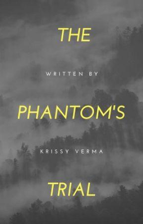 The Phantom's Trial by shipperprincess52