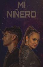 Mi Niñero ( Abraham mateo y tú) COMPLETADA /Corrigiendo by xeniitta