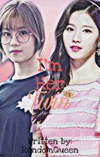 Im Her Twin(Royalties Series) by EumaelynEnejosa_18