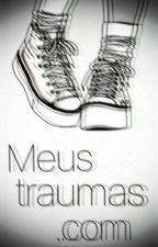 Meus traumas. com by JUJUBA142