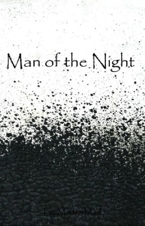 Man of the Night by MademMad
