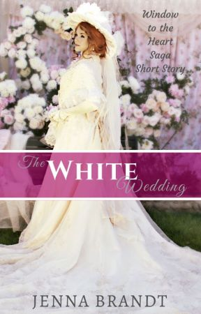The White Wedding by JennaBrandtAuthor