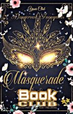 (BOOK Club) Golden Masquerade  by DangerousAnonymous