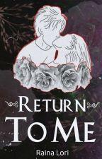 Manan FF: Return To Me by rainalori